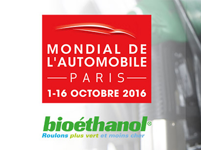l 39 thanol pr sent au mondial de l 39 automobile 2016 bio thanol. Black Bedroom Furniture Sets. Home Design Ideas
